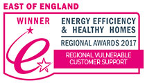 East of England Winner - Energy Efficiency & Healthy Homes Regional Awards 2017: Regional Vulnerable Customer Support